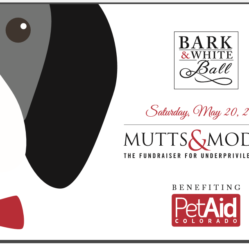 Saturday May 20th PetAid Colorado 2017 Mutts and Models Fundraiser
